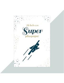 Vaderdag kaart super pluspapa
