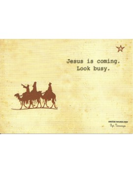 kaart 'Jesus is coming, look busy'
