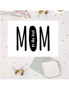 "Wenskaart ""To The Best Mom"""