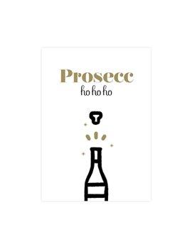 """Kerstkaart """"Prosecc ho ho ho"""""""